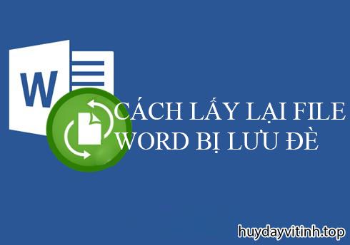 cach-lay-lai-file-word-bi-luu-de-7