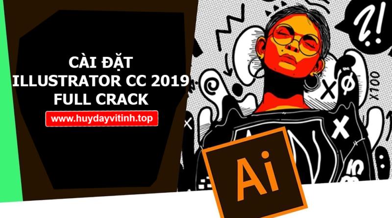 crack adobe illustrator Archives - Huy Dạy Vi Tính