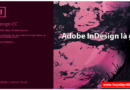 indesign-la-gi-nhiem-vu-phan-mem-indesign-01