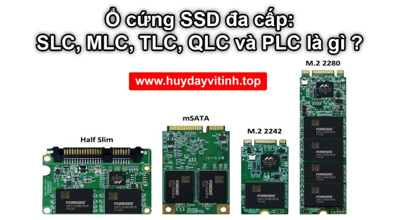 o-cung-ssd-da-cap-slc-mlc-tlc-qlc-plc-la-gi-05