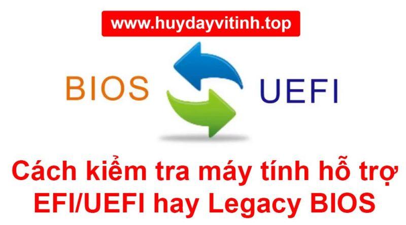 cach-kiem-tra-may-tinh-ho-tro-uefi-hay-legacy-bios-4