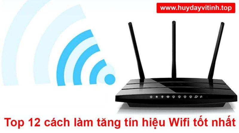 cach-lam-tang-tin-hieu-song-phat-wifi-tot-nhat-6