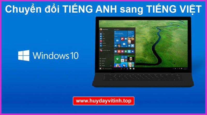 chuyen-tieng-viet-cho-windows-10-11