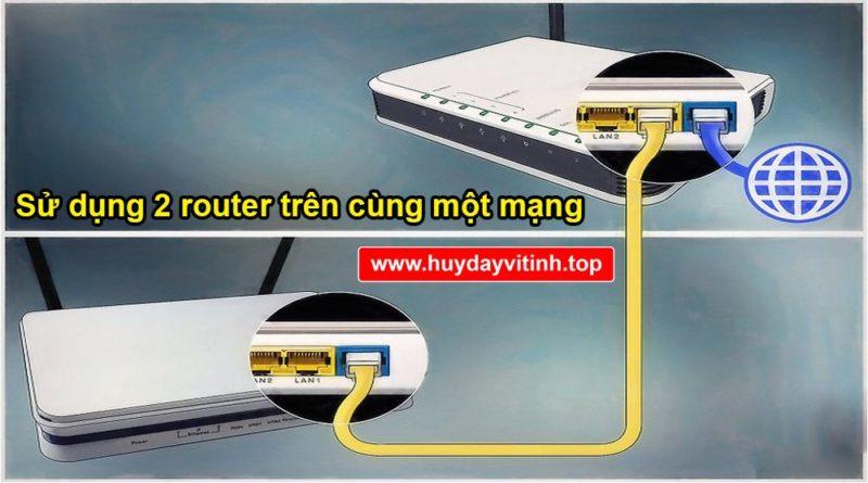 dung-nhieu-router-tren-cung-mot-mang-5
