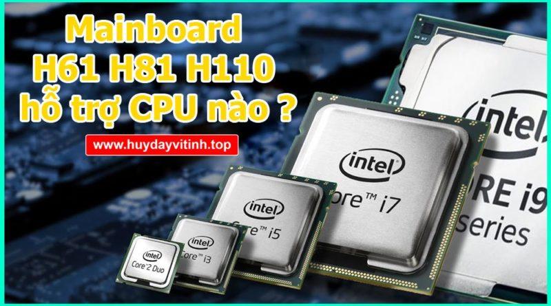 mainboard-h61-h81-h110-ho-tro-cpu-nao-6