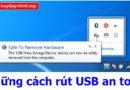 nhung-cach-rut-usb-an-toan-11